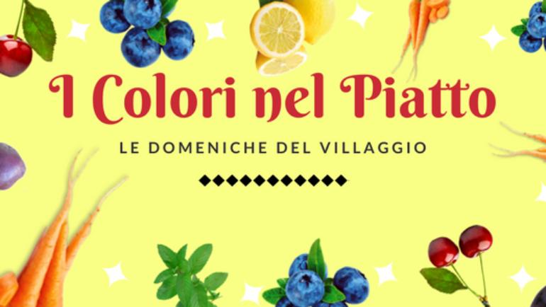 Le domeniche del villaggio – Colori nel piatto