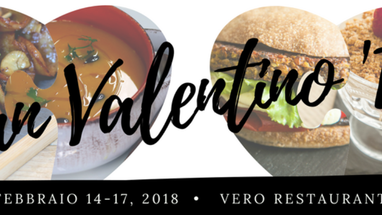 San Valentino 2018, 14-17 Febbraio @Vero Restaurant